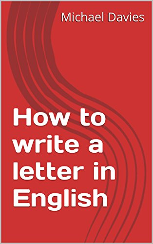 Download How to write a letter in English: A guide to writing a business letter in English Pdf