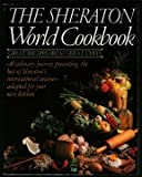 The Sheraton World Cookbook, , 0672527618