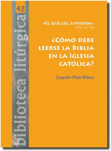 Download ¿Cómo leerse la Biblia en la Iglesia Católica? ebook