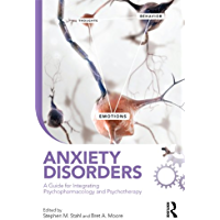 Anxiety Disorders: A Guide for Integrating Psychopharmacology and Psychotherapy