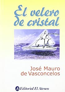 El velero de cristal par de Vasconcelos
