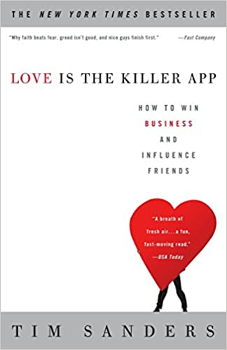 Amazon Fr Love Is The Killer App How To Win Business And