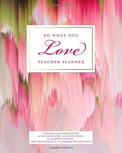 amazon do what you love teacher planner undated 12 blank months