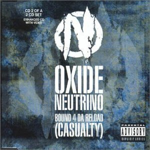 Bound 4 Da Reload [CD 2] by Oxide & Neutrino