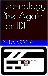 Technology, Rise Again For ID!
