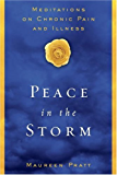 Peace in the Storm: Meditations on Chronic Pain and Illness