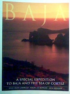 Baja A Special Expedition To Baja And The Sea Of Cortez