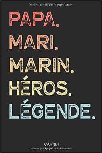 Papa Mari Marin Héros Légende Carnet Cahier Pour