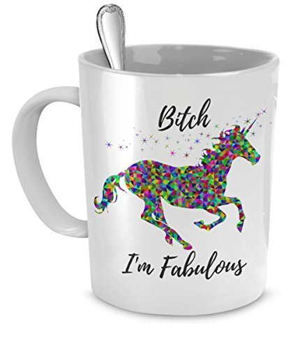 Bitch I'm Fabulous - Funny Unicorn Mug - Ceramic Mug - Cute Coffee Gift (11 oz) (Printed Horns Party)