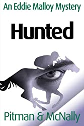 Hunted (The Eddie Malloy Series Book 2)
