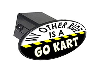 """My Other Ride Is A Go Kart - 2"""" Tow Trailer Hitch Cover Plug Insert"""