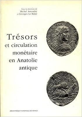 Livres gratuits Trésors et circulation monétaire en Anatolie antique pdf, epub ebook
