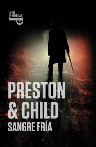 Sangre fría de Douglas Preston, Lincoln Child