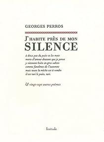 J'habite près de mon silence par Perros