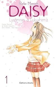 Daisy, lycéennes à Fukushima, tome 1 par Reiko Momochi