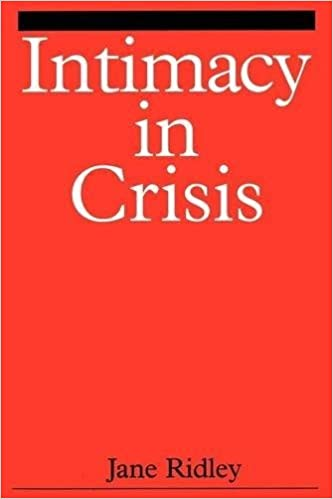 Book Intimacy in Crisis by Ridley, Jane (1999)