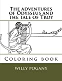 The adventures of Odysseus and the tale of Troy: Coloring book