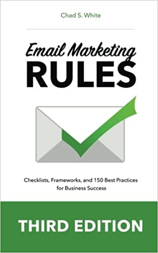 Book Title - Email Marketing Rules: Checklists, Frameworks, and 150 Best Practices for Business Success