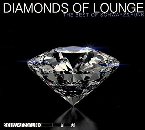 Diamonds Of Lounge - The Best Of Schwarz & Funk