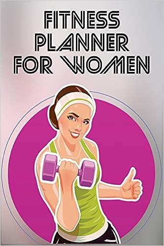 Fitness Planner for Women: Fitness Agenda, Fitness Planner ...