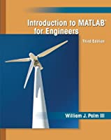 Introduction to MATLAB for Engineers, 3rd Edition