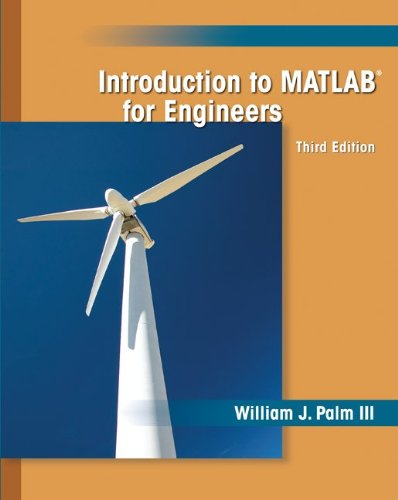Introduction to MATLAB for Engineers (For Edition Matlab 3rd Engineers)