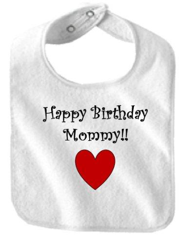 Happy Birthday Mommy   Bigboymusic Baby Designs   Bibs   White Bib