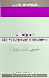 Afrique: Pour un nouveau contrat de developpement (Forum du tiers monde) (French Edition)