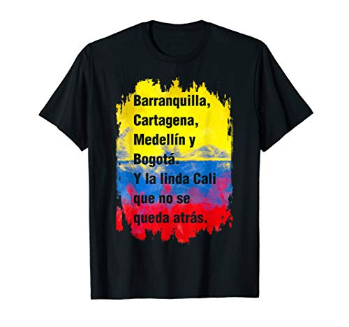(Barranquilla Cartagena Medellin y Bogota Cali Colombian Flag T-Shirt)