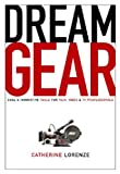 Dream Gear, Catherine Lorenze, 0941188884