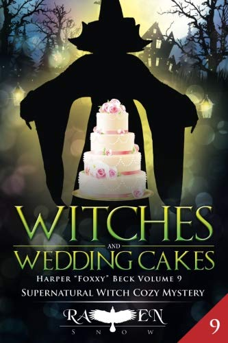 Witches and Wedding Cakes (Harper