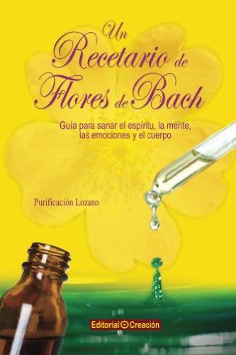 Un recetario de flores de Bach (Spanish Edition)