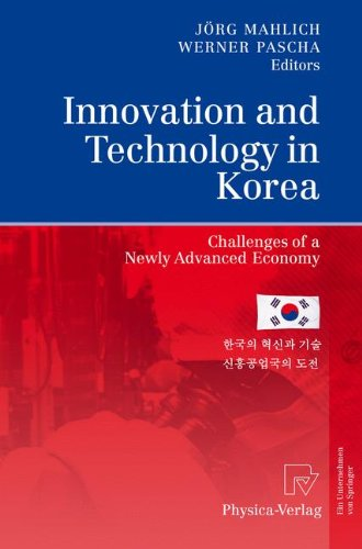 Download Innovation and Technology in Korea: Challenges of a Newly Advanced Economy ebook