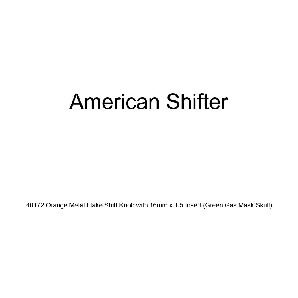 American Shifter 40172 Orange Metal Flake Shift Knob with 16mm x 1.5 Insert Green Gas Mask Skull