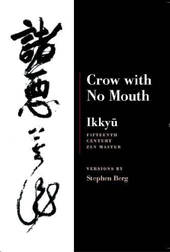 Ikkyu: Crow With No Mouth: 15th Century Zen Master by Brand: Copper Canyon Press