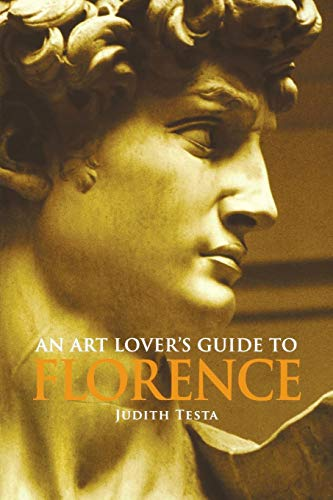 An Art Lover's Guide to Florence (Best Time To Visit Florence Tuscany)
