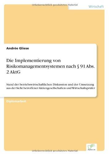 Download Die Implementierung von Risikomanagementsystemen nach § 91 Abs. 2 AktG (German Edition) ebook