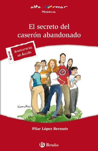 Troninsuara El Secreto Del Caserón Abandonado Castellano A Partir De 12 Años Altamar Libro Epub Pilar López Bernués
