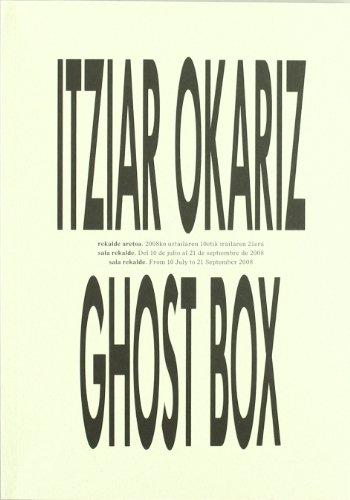 Descargar Libro Ghost Box Itziar Okariz