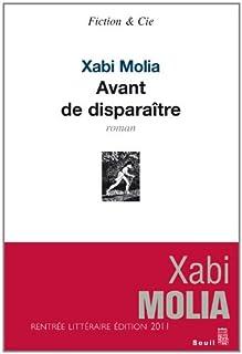 Avant de disparaître, Molia, Xabi