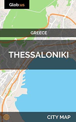 Thessaloniki, Greece - City Map
