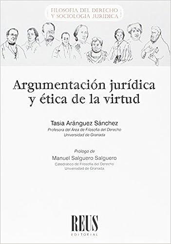 Amazon.com: Argumentación jurídica y ética de la virtud ...