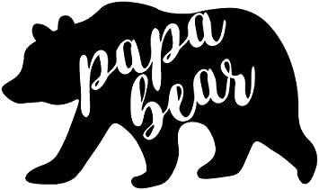 Papa Bear Vinyl Decal Car Window Wall Cup Sticker You Pick The Size /& Color