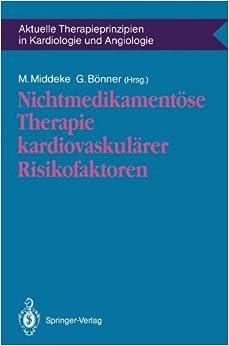 Book Nichtmedikamentöse Therapie kardiovaskulärer Risikofaktoren (Aktuelle Therapieprinzipien in Kardiologie und Angiologie) (German Edition)