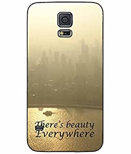 There's Beauty Everywhere Plastic Phone Case Back Cover Samsung Galaxy S5 I9600