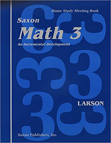 Saxon Math 3: An Incremental Development, Home Study Meeting Book ...