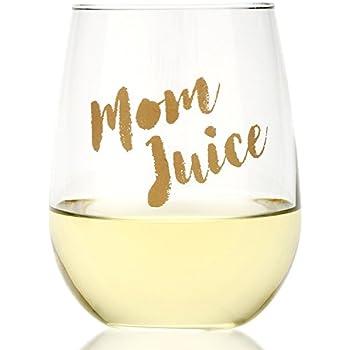 Funny Mom Juice Wine Glass
