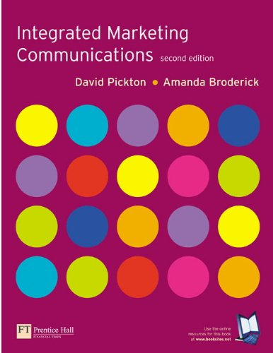 Integrated Marketing Communications + CD (2nd Edition)