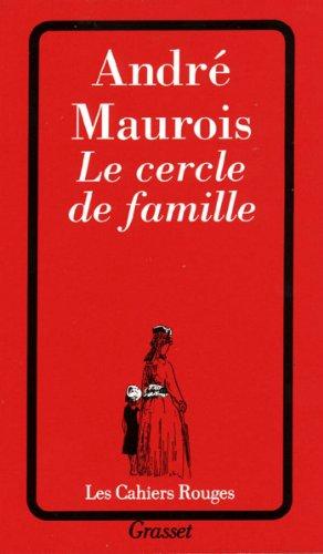 Le Cercle De Famille Les Cahiers Rouges French Edition