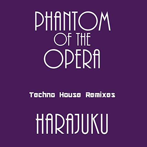 Phantom of the Opera (Techno H...